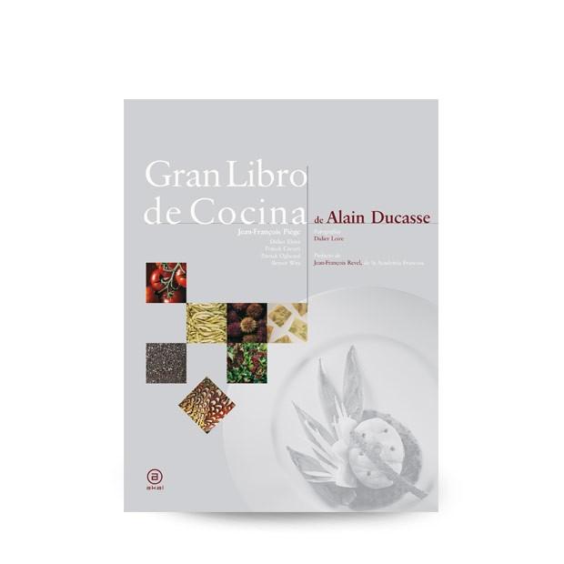 Gran libro de la cocina de Alain Ducasse